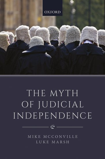 The Myth of Judicial Independence book cover