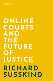 Online Courts and the Future of Justice by Richard Susskind book cover
