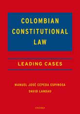 Colombian Constitutional LawLeading Cases