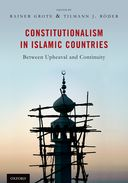 Constitutionalism in Islamic Countries: Between Upheaval and Continuity